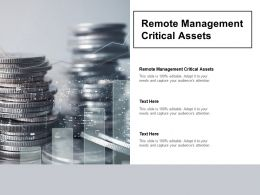 Remote Management Critical Assets Ppt Powerpoint Presentation Show Cpb