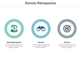 Remote Retrospective Ppt Powerpoint Presentation File Microsoft Cpb