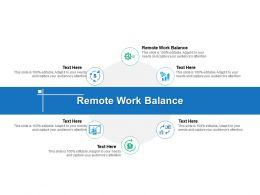 Remote Work Balance Ppt Powerpoint Presentation Visual Aids Cpb