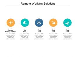 Remote Working Solutions Ppt Powerpoint Presentation Infographic Template Deck Cpb