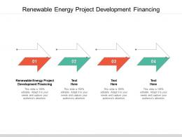 Renewable Energy Project Development Financing Ppt Powerpoint Presentation Show Cpb