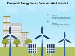 Renewable Energy Source Solar And Wind Installed