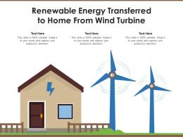 Renewable Energy Transferred To Home From Wind Turbine