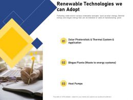 Renewable Technologies We Can Adopt Solar Photovoltaic Ppt Powerpoint Presentation Pictures
