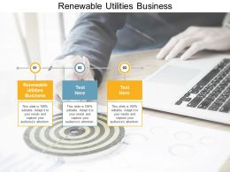 Renewable Utilities Business Ppt Powerpoint Presentation Show Icons Cpb