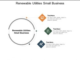 Renewable Utilities Small Business Ppt Powerpoint Presentation Infographic Template Examples Cpb