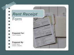 Rent Receipt Form Powerpoint Presentation Slides