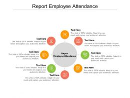 Report Employee Attendance Ppt Powerpoint Presentation Infographics Pictures Cpb