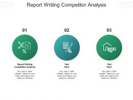 Report Writing Competitor Analysis Ppt Powerpoint Presentation Inspiration Samples Cpb