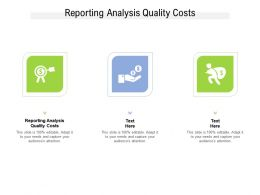 Reporting Analysis Quality Costs Ppt Powerpoint Presentation Inspiration Sample Cpb