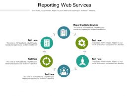 Reporting Web Services Ppt Powerpoint Presentation Show Skills Cpb