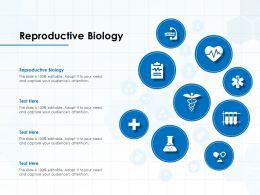 Reproductive Biology Ppt Powerpoint Presentation Portfolio Design Templates