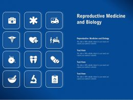 Reproductive Medicine And Biology Ppt Powerpoint Presentation Model Example