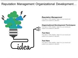 Reputation Management Organizational Development Techniques Examples Goals Employees Cpb