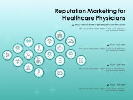 Reputation Marketing For Healthcare Physicians Ppt Powerpoint Presentation