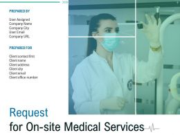 Request For On Site Medical Services Powerpoint Presentation Slides