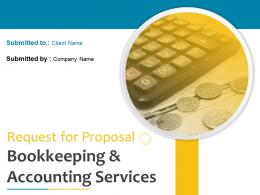 Request For Proposal Bookkeeping And Accounting Services Powerpoint Presentation Slides