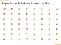 Request Proposal For Equipment Purchase Icons Slide Ppt Powerpoint Presentation File