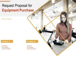 Request Proposal For Equipment Purchase Powerpoint Presentation Slides