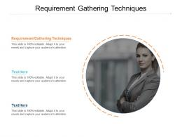 Requirement Gathering Techniques Ppt Powerpoint Presentation Show Grid Cpb