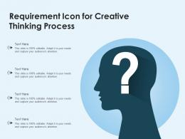 Requirement Icon For Creative Thinking Process
