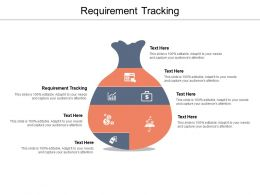Requirement Tracking Ppt Powerpoint Presentation Slides Maker Cpb