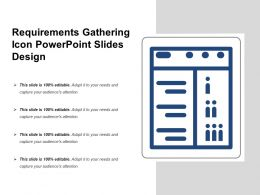 Requirements Gathering Icon Powerpoint Slides Design