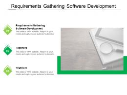 Requirements Gathering Software Development Ppt Powerpoint Presentation Professional Images Cpb