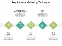 Requirements Gathering Techniques Ppt Powerpoint Presentation Infographics Layout Cpb