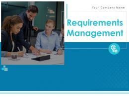 Requirements Management Powerpoint Presentation Slides