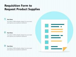 Requisition Form To Request Product Supplies