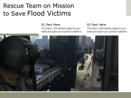 Rescue Team On Mission To Save Flood Victims