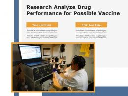 Research Analyze Drug Performance For Possible Vaccine
