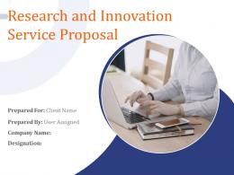 Research And Innovation Service Proposal Powerpoint Presentation Slides