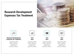 Research Development Expenses Tax Treatment Ppt Powerpoint Presentation Layouts Show Cpb
