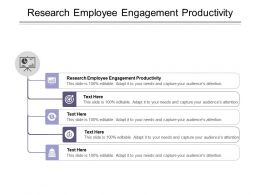 Research Employee Engagement Productivity Ppt Powerpoint Presentation Portfolio Designs Download Cpb