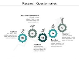 Research Questionnaires Ppt Powerpoint Presentation Icon Clipart Images Cpb