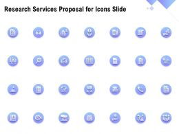 Research Services Proposal For Icons Slide Ppt Powerpoint Presentation Icons