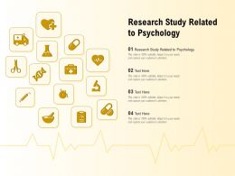 Research Study Related To Psychology Ppt Powerpoint Presentation Summary Background