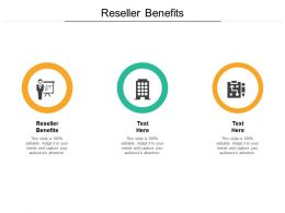Reseller Benefits Ppt Powerpoint Presentation Icon Designs Cpb