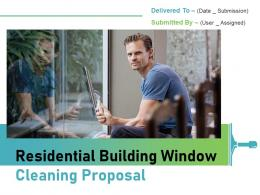 Residential Building Window Cleaning Proposal Powerpoint Presentation Slides