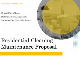 Residential Cleaning Maintenance Proposal Powerpoint Presentation Slides