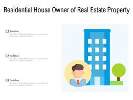 Residential House Owner Of Real Estate Property