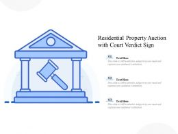 Residential Property Auction With Court Verdict Sign