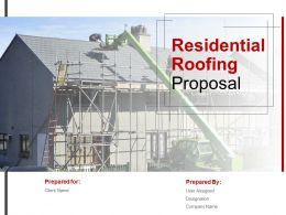Residential Roofing Proposal Powerpoint Presentation Slides