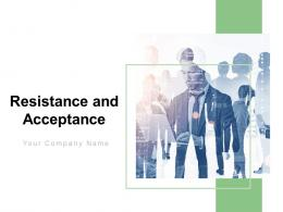 Resistance And Acceptance Powerpoint Presentation Slides