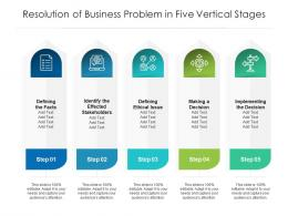 Resolution Of Business Problem In Five Vertical Stages