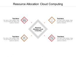Resource Allocation Cloud Computing Ppt Powerpoint Presentation Layouts Guide Cpb