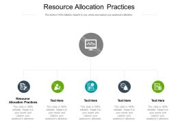 Resource Allocation Practices Ppt Powerpoint Presentation Slides Ideas Cpb