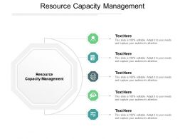 Resource Capacity Management Ppt Powerpoint Presentation File Graphic Tips Cpb
